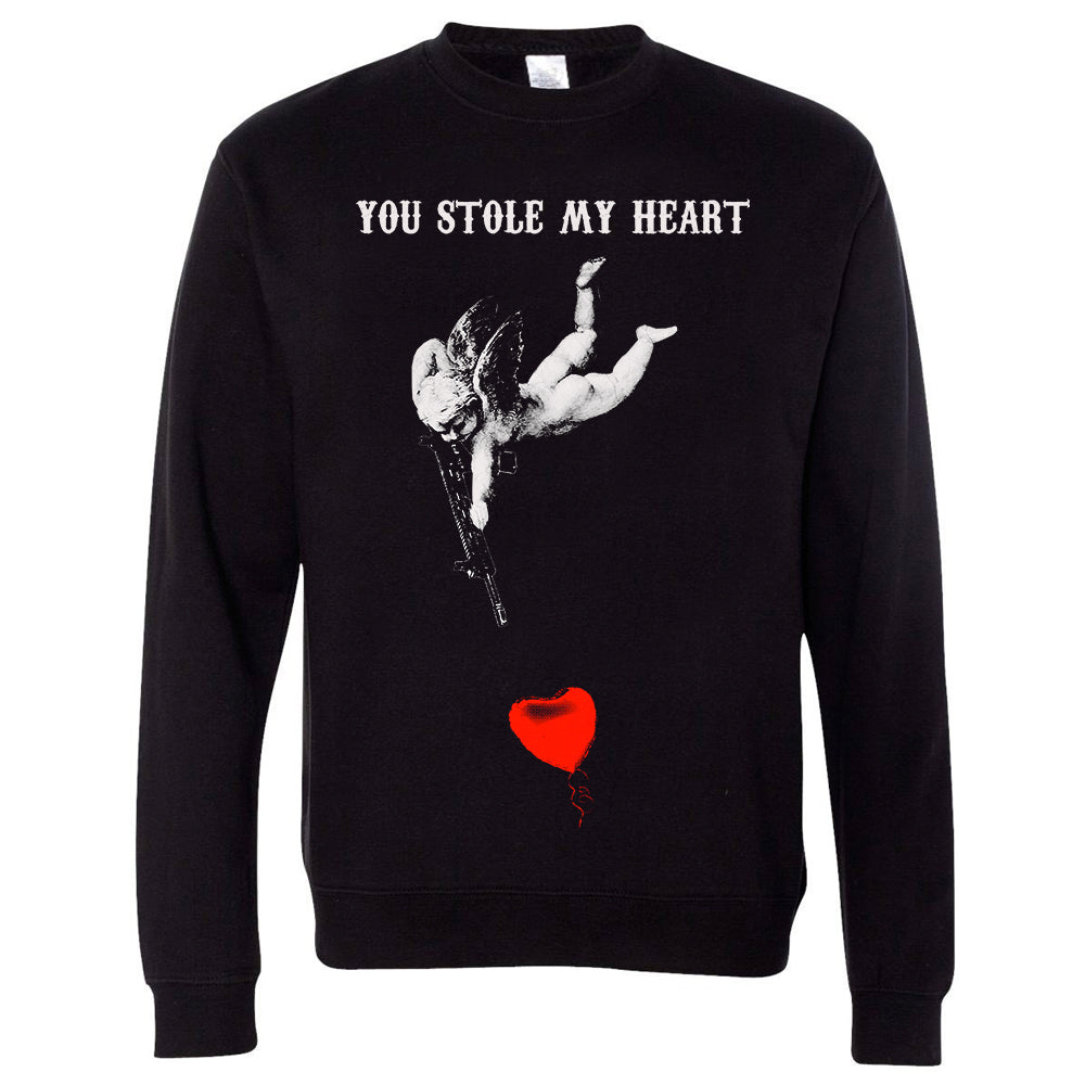 You Stole My Heart Sweatshirt