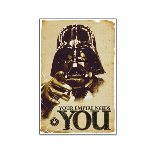 Your Empire Needs You Poster