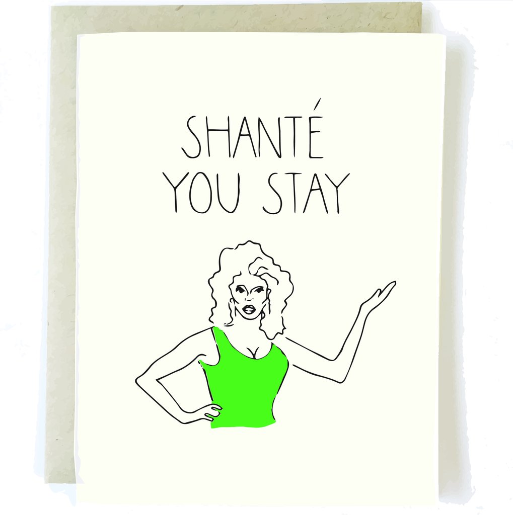 Shante You Stay Card - Artisan Collective