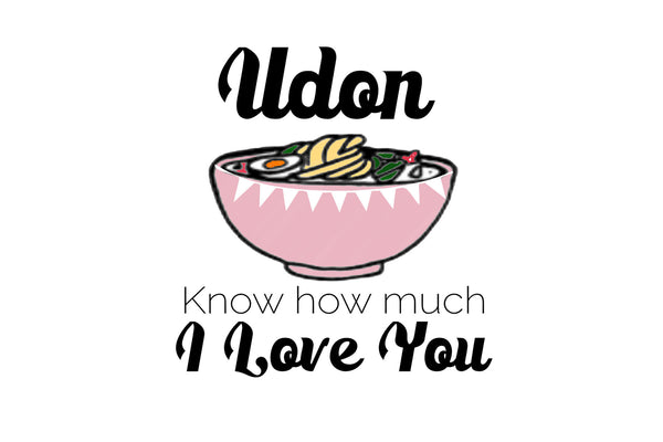 Udon I love you- Postcard
