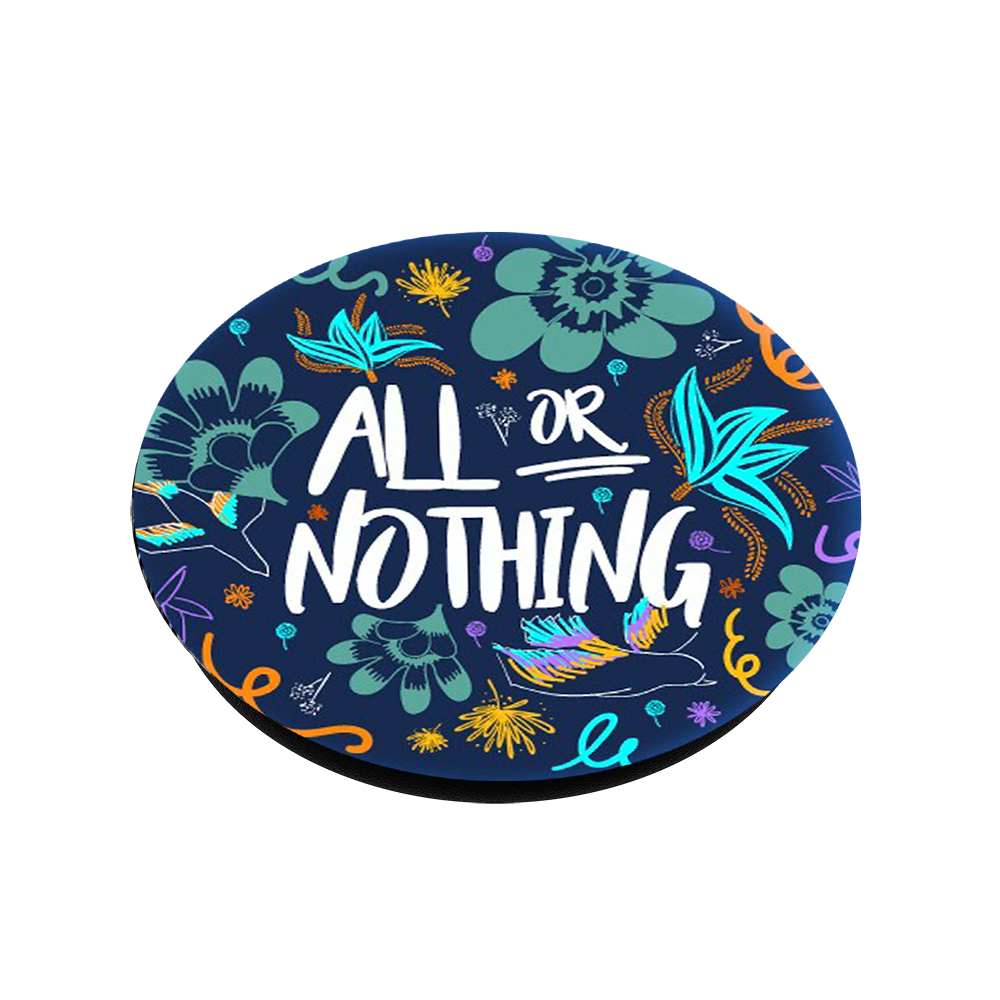 All Or Nothing, PopSockets