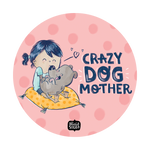 Crazy Dog Mother By Alicia Souza, PopSockets