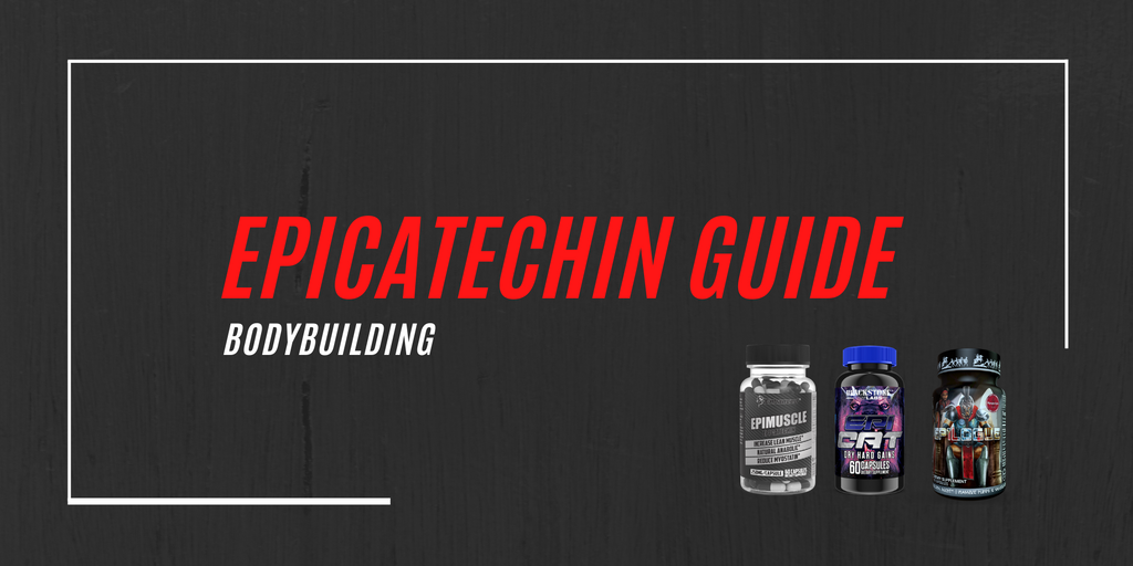 Epicatechin Supplements, benefits & dosages for bodybuilding 2020