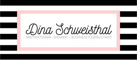 Dina Schweisthal Consultant & Motivational Speaker