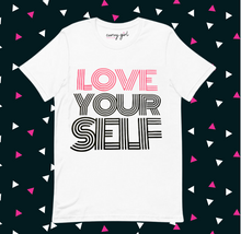 Load image into Gallery viewer, Tee Shirt: Love Yourself