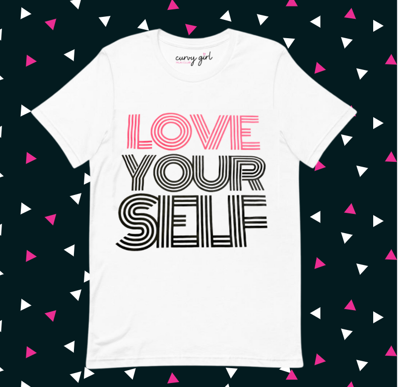 Tee Shirt: Love Yourself