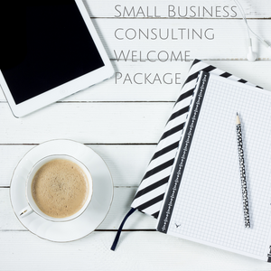 Small Business Consulting Welcome Package
