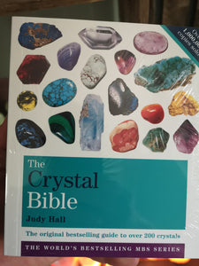 The Crystal Bible Volume 1: The definitive guide to over 200 crystals by Judy Halls