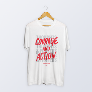 Courage and Action Tee