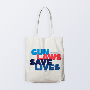 Gun Laws Save Lives Tote