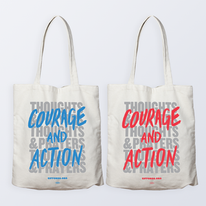 Courage and Action Tote