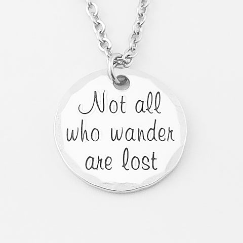 RETIRING STYLE Not All Who Wander Necklace