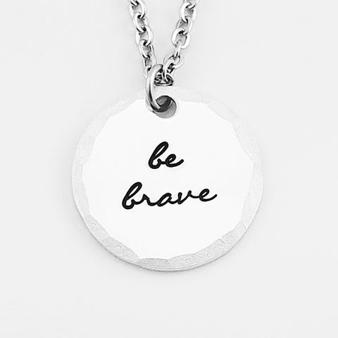 RETIRING STYLE Be Brave Necklace