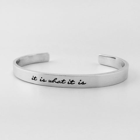 RETIRING STYLE It Is What It Is Cuff Bracelet