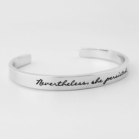 RETIRING STYLE Nevertheless, She Persisted Cuff Bracelet