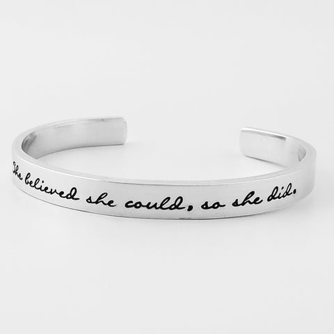 RETIRING STYLE She Believed She Could, So She Did Cuff Bracelet