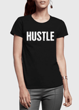 Hustle Half Sleeves Women T-shirt