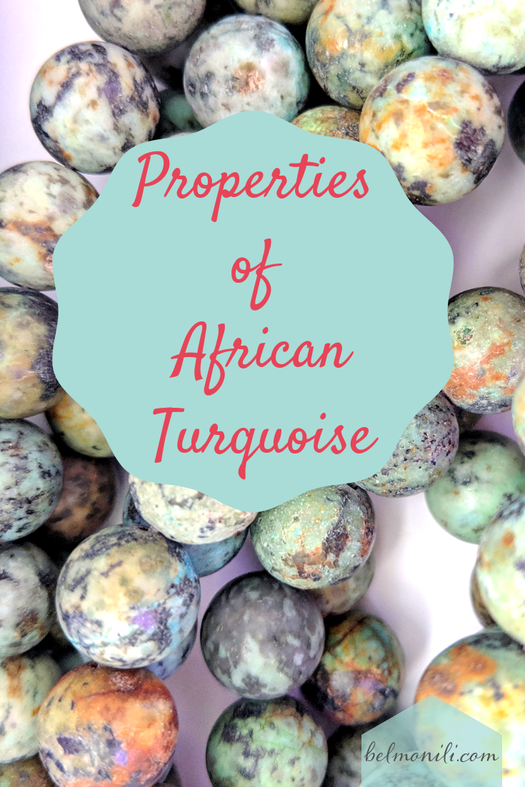 Properties of African Turquoise, what is African Turquoise