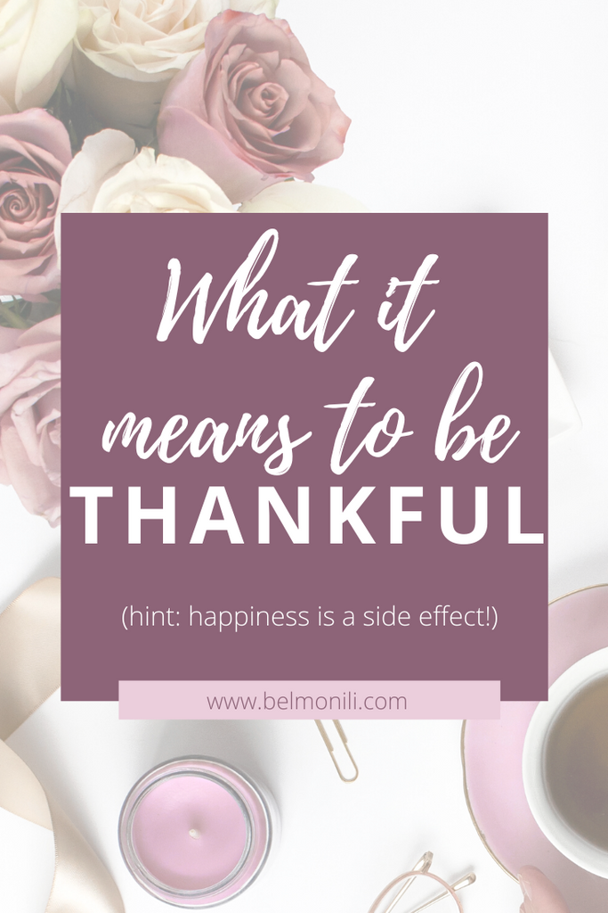 What it Means to be Thankful