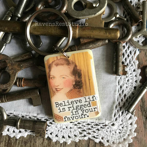 Believe Life Is Rigged In Your Favour Vintage Game Piece Keychain