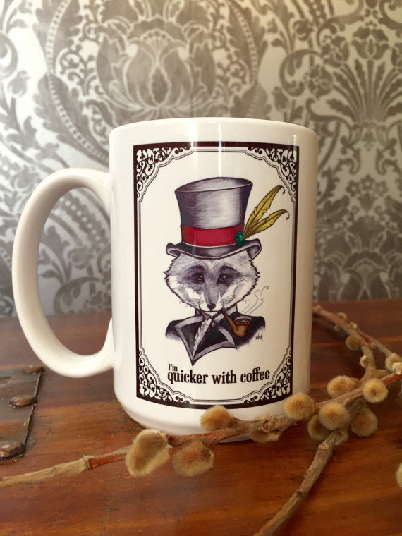 I'm Quicker With Coffee Dapper Fox Coffee Mug
