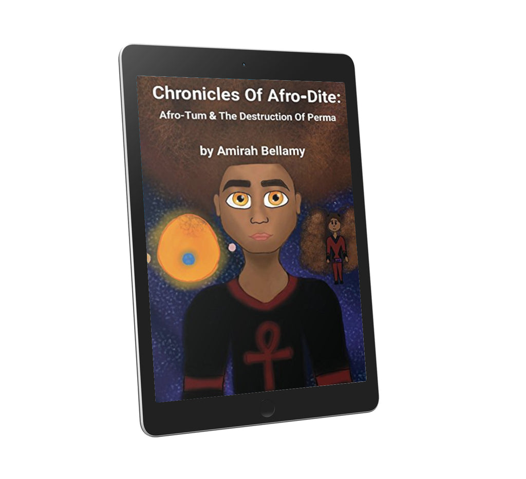 Chronicles Of Afro-Dite: Afro-Tum and the Destruction Of Perma (Volume 2)
