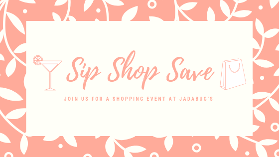 Sip, Shop, Save at JadaBug's with 20% OFF the entire store!