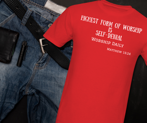 Highest Form of Worship Men's T-Shirt