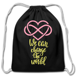Load image into Gallery viewer, Change the World Cotton Drawstring Bag - black