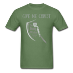 Load image into Gallery viewer, Give Me Christ Gildan Ultra Cotton Adult T-Shirt - military green