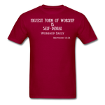 Load image into Gallery viewer, Highest Form of Worship Unisex T-Shirt - dark red