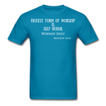 Load image into Gallery viewer, Highest Form of Worship Unisex T-Shirt - turquoise