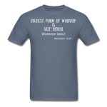 Load image into Gallery viewer, Highest Form of Worship Unisex T-Shirt - denim