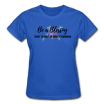 Load image into Gallery viewer, Be a Blessing Ladies T-Shirt - royal blue