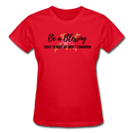 Load image into Gallery viewer, Be a Blessing Ladies T-Shirt - red
