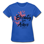 Load image into Gallery viewer, Beauty for Ashes Ladies T-Shirt - royal blue