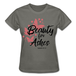Load image into Gallery viewer, Beauty for Ashes Ladies T-Shirt - charcoal