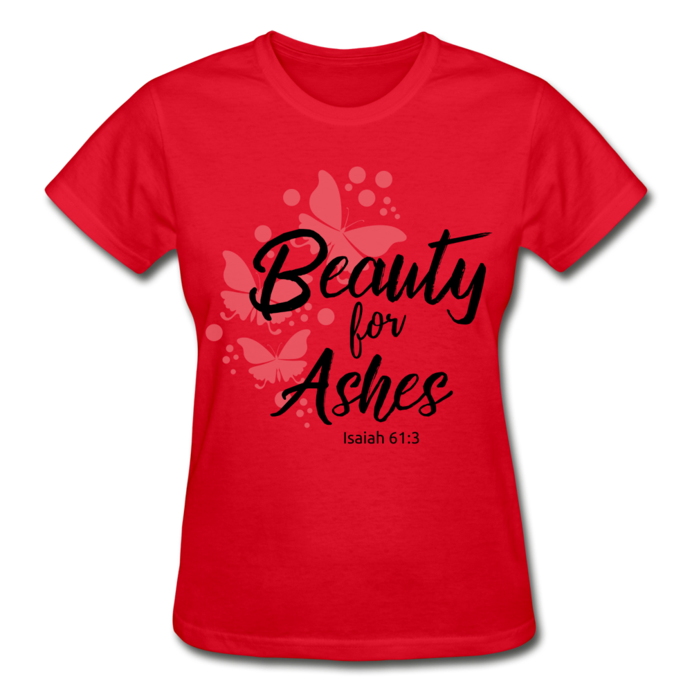 Beauty for Ashes Ladies T-Shirt - red