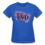 Load image into Gallery viewer, You are Loved Ladies T-Shirt - royal blue