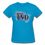 Load image into Gallery viewer, You are Loved Ladies T-Shirt - turquoise