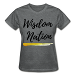 Load image into Gallery viewer, Wisdom Nation Ladies T-Shirt - deep heather