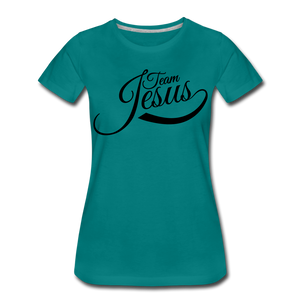 Team Jesus Women T-Shirt - teal
