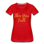 Load image into Gallery viewer, Shine Your Faith Women's T-Shirt - red