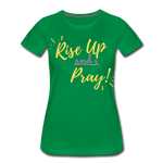 Load image into Gallery viewer, Rise Up Women's T-Shirt - kelly green