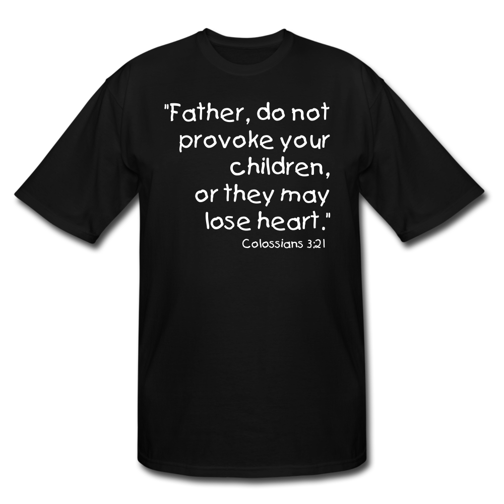 Father Don't Provoke Men's Tall T-Shirt - black