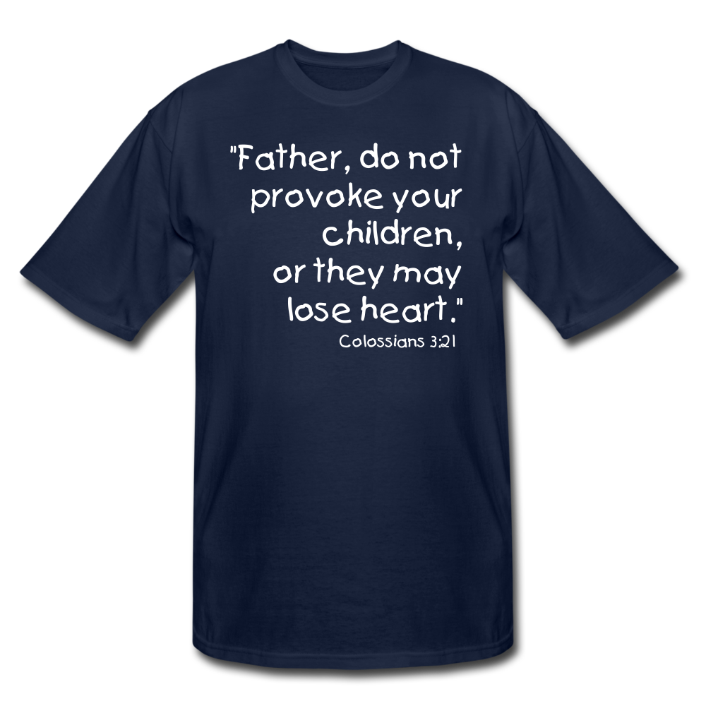 Father Don't Provoke Men's Tall T-Shirt - navy