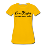 Load image into Gallery viewer, Be a Blessing Women's T-Shirt - sun yellow