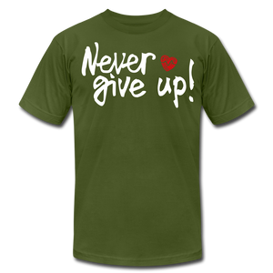 Never Give Up Unisex T-Shirt - olive