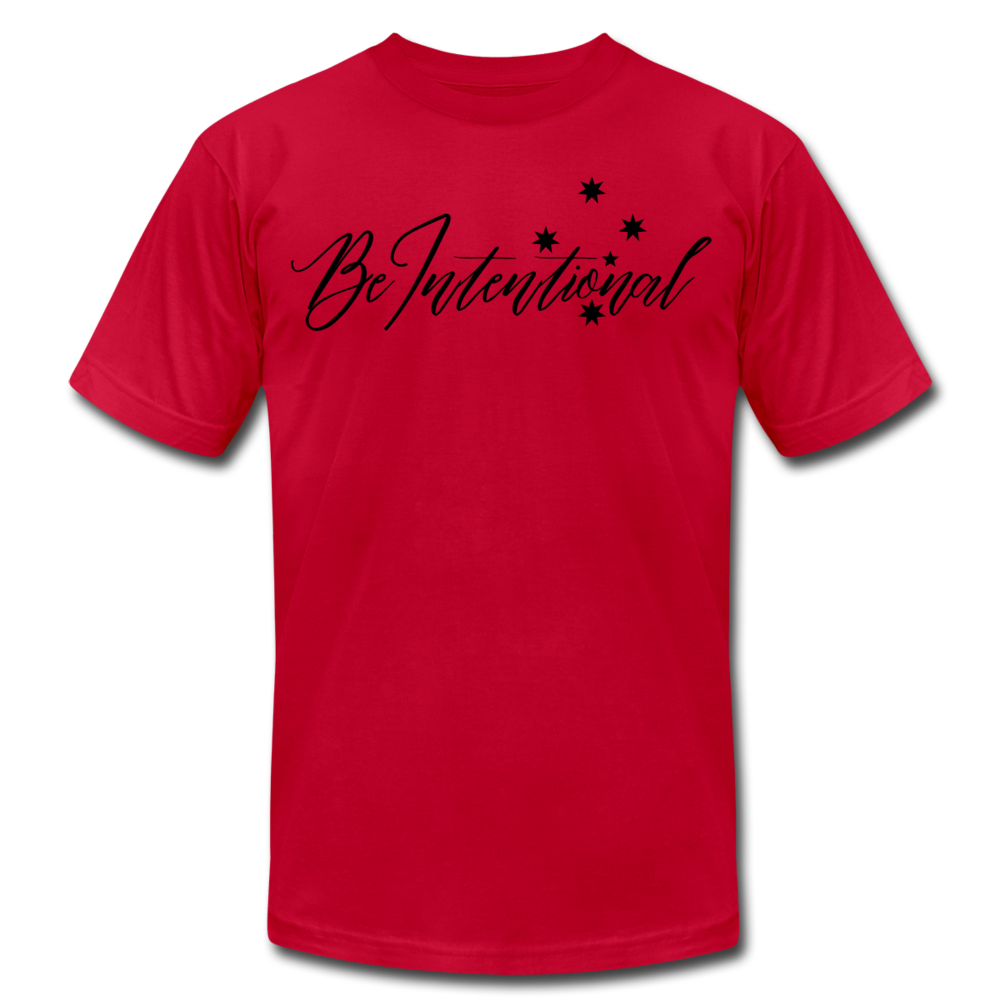 Be Intentional Unisex T-Shirt - red