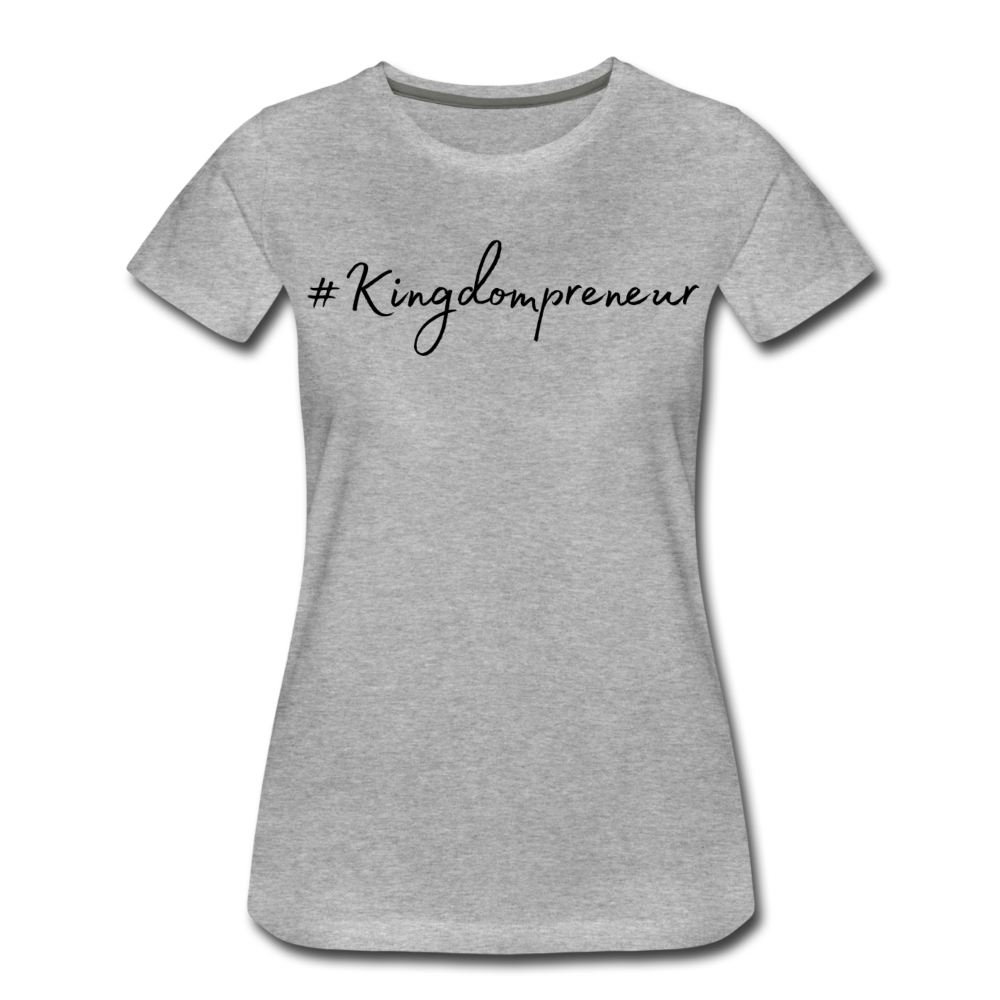 Kingdompreneur Women's T-Shirt - heather gray